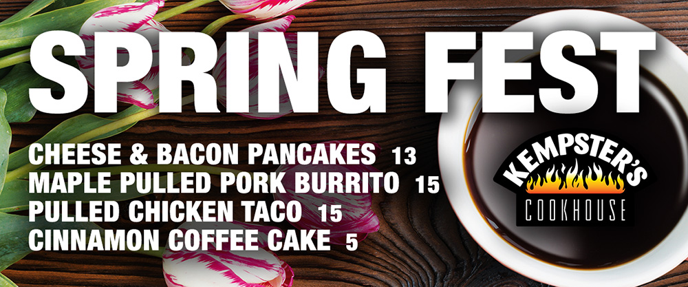 Spring Fest Specials at Kempster Cook House